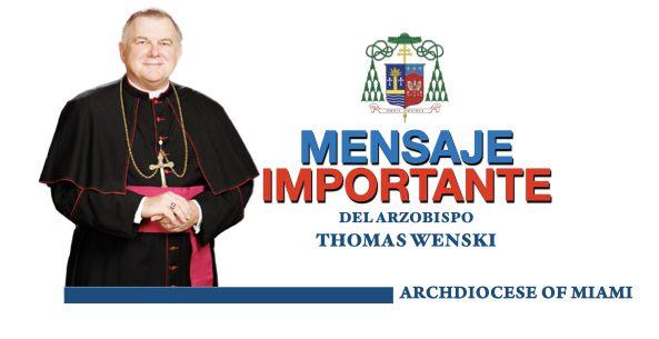 Mensaje Importante del Arzobispo